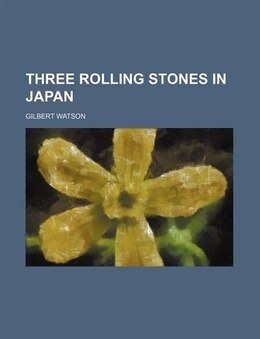 Book Three Rolling Stones in Japan by Gilbert Watson