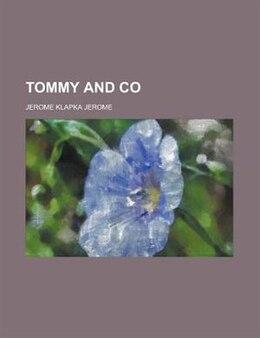 Book Tommy and Co by Jerome Klapka Jerome