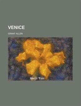 Book Venice by Grant Allen