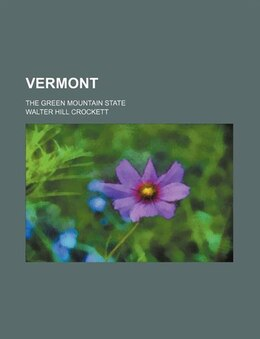 Book Vermont by Walter Hill Crockett