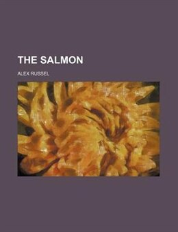 Book The Salmon by Alex Russel