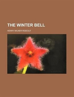 Book The Winter Bell by Henry Milner Rideout