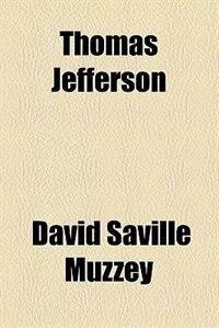Book Thomas Jefferson by David Saville Muzzey