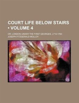 Book Court Life Below Stairs by Joseph Fitzgerald Molloy