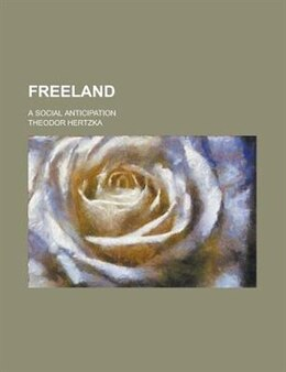Book Freeland by Theodor Hertzka