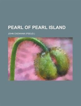 Book Pearl of Pearl Island by John Oxenham