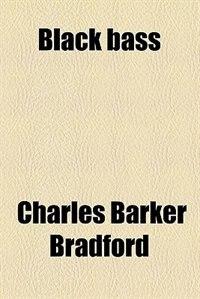 Book Black bass by Charles Barker Bradford