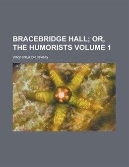 Book Bracebridge Hall Volume 1 by Washington Irving