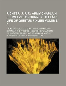 Book Richter, J. P. F Volume 3 by Thomas Carlyle
