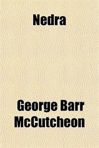 Book Nedra by George Barr Mccutcheon