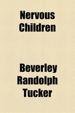Book Nervous children by Beverley Randolph Tucker