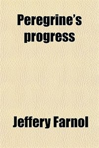 Book Peregrine's progress by Jeffery Farnol