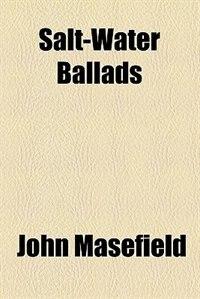 Book Salt-water ballads by John Masefield