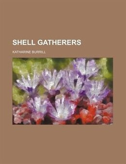 Book Shell Gatherers by Katharine Burrill