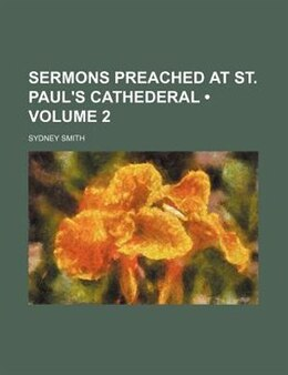 Book Sermons Preached At St. Paul's Cathederal (volume 2) by Sydney Smith
