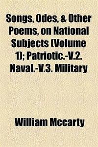 Book Patriotic.-v.2. Naval.-v.3. Military Volume 1 by William Mccarty
