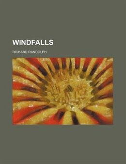 Book Windfalls by Richard Randolph