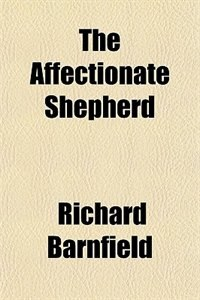 Book The Affectionate Shepherd by Richard Barnfield
