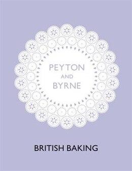 Book British Baking by Peyton & Byrne