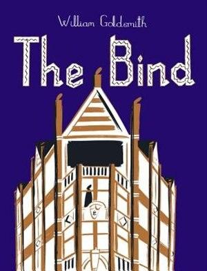The Bind by William Goldsmith