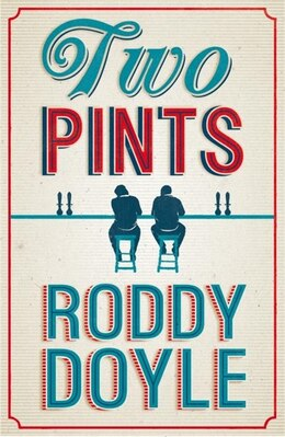 Book Two Pints by Roddy Doyle