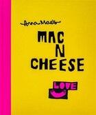 Anna Mae's Mac N Cheese: Recipes From London's Legendary Street Food Truck