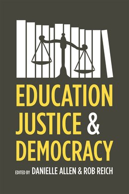 Book Education, Justice, And Democracy by Danielle Allen