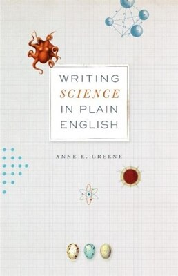 Book Writing Science In Plain English by Anne E. Greene