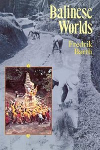 Book Balinese Worlds by Fredrik Barth
