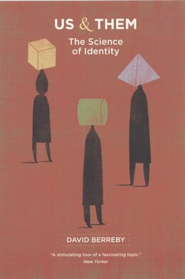 Book Us and Them: The Science of Identity by David Berreby