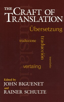 Book The Craft of Translation by John Biguenet
