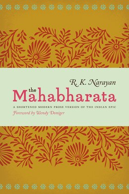 Book The Mahabharata: A Shortened Modern Prose Version Of The Indian Epic by R. K. Narayan