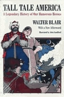 Book Tall Tale America: A Legendary History of our Humorous Heroes by Walter Blair