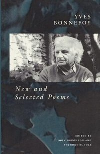 Book New And Selected Poems by Yves Bonnefoy