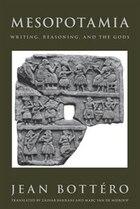 Mesopotamia: Writing, Reasoning, and the Gods