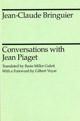 Book Conversations with Jean Piaget by Jean-Claude Bringuier