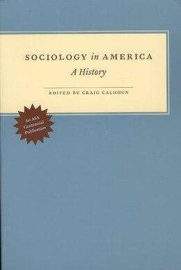 Book Sociology In America: A History by Craig Calhoun