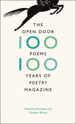 Book The Open Door: One Hundred Poems, One Hundred Years Of Poetry Magazine by Don Share