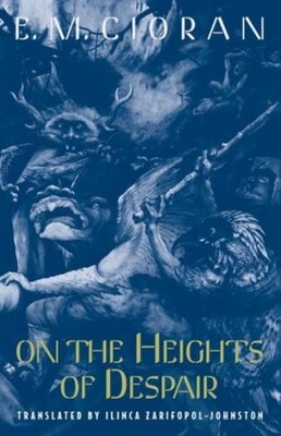 Book On the Heights of Despair by E. M. Cioran