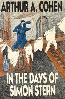 Book In the Days of Simon Stern by Arthur A. Cohen