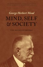 Mind, Self, And Society: The Definitive Edition