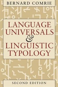 Book Language Universals And Linguistic Typology: Syntax and Morphology by Bernard Comrie