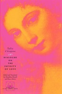 Book Dialogue On The Infinity Of Love by Tullia D'aragona