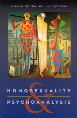 Book Homosexuality And Psychoanalysis by Tim Dean