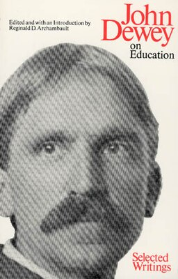 Book On Education: Selected Writing by John Dewey