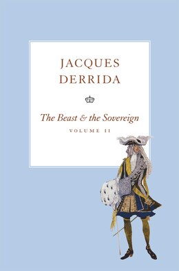 Book The Beast and the Sovereign, Volume II by Jacques Derrida