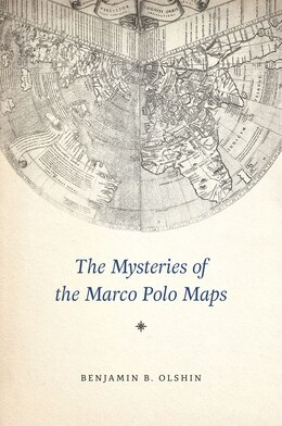 Book The Mysteries Of The Marco Polo Maps by Benjamin B. Olshin
