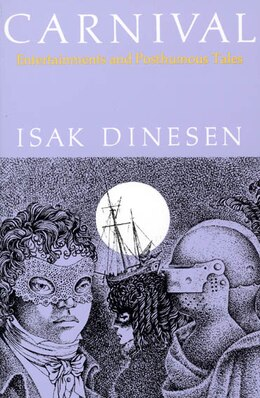 Book Carnival: Entertainments and Posthumous Tales by Isak Dinesen