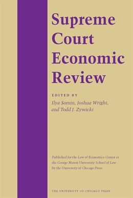 Book Supreme Court Economic Review, Volume 22 by Michael S. Greve