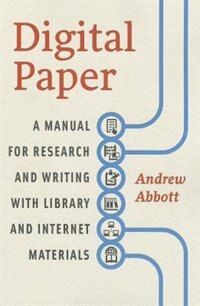 Book Digital Paper: A Manual For Research And Writing With Library And Internet Materials by Andrew Abbott